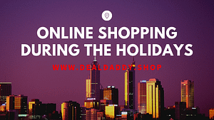 Online Shopping During the Holidays