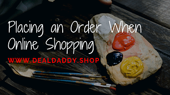 Placing an Order When Online Shopping