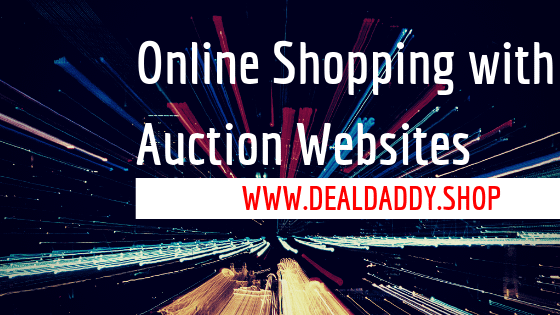 Online Shopping with Auction Websites