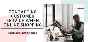 Contacting Customer Service When Online Shopping